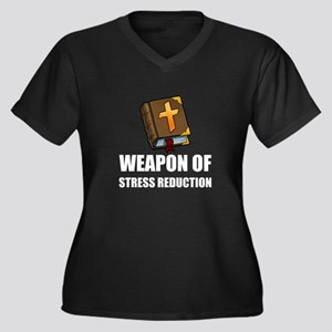 Weapon of Stress Reduction Bible Plus Size T-Shirt