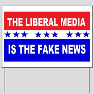 Liberal Fake News Yard Sign