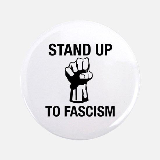Stand Up To Fascism! Button
