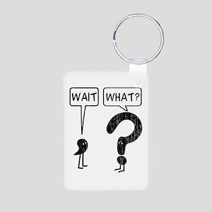 Wait, What? Keychains