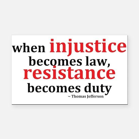 Injustice Resistance Rectangle Car Magnet