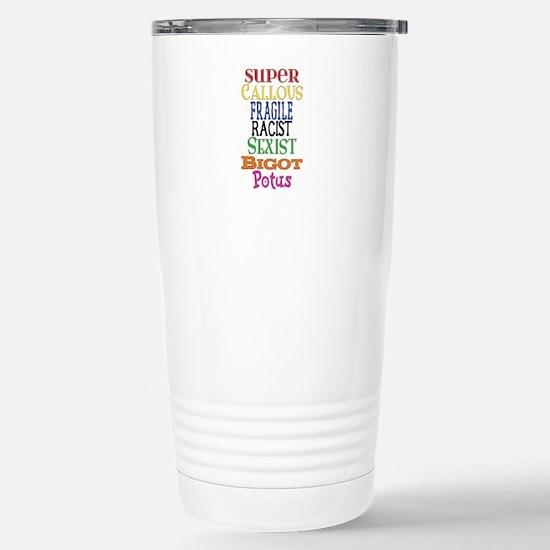 Super Callous Fragile R Stainless Steel Travel Mug