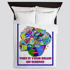 THIS IS YOUR BRAIN ON SCIENCE Queen Duvet