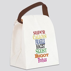 Super Callous Fragile Racist Sexi Canvas Lunch Bag