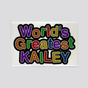 World's Greatest Kailey Rectangle Magnet