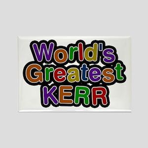 World's Greatest Kerr Rectangle Magnet