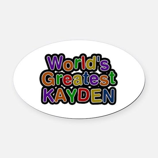 World's Greatest Kayden Oval Car Magnet