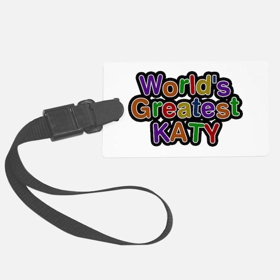 World's Greatest Katy Luggage Tag