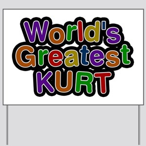 World's Greatest Kurt Yard Sign