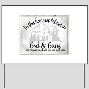 God & Guns Yard Sign