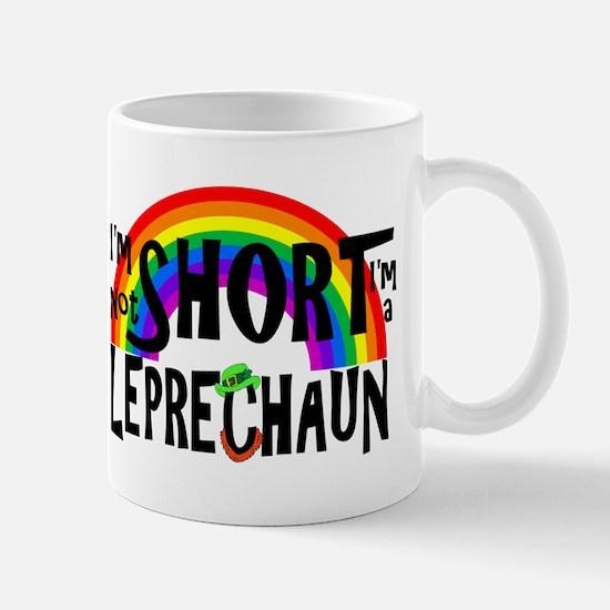 I'm not Short I'm a Leprechaun Mugs