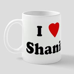 I Love Shania Mug