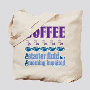 Coffee Starter Fluid Tote Bag