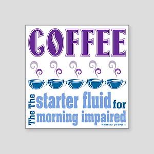 Coffee Starter Fluid Sticker