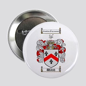 """Walsh Coat of Arms 2.25"""" Button (100 pack)"""