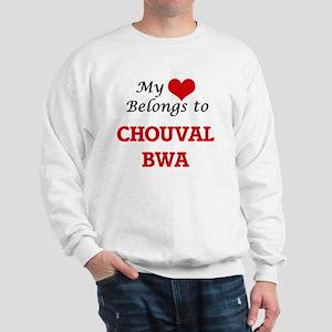 My heart belongs to Chouval Bwa Sweatshirt