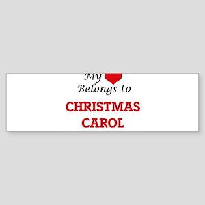 My heart belongs to Christmas Carol Bumper Sticker