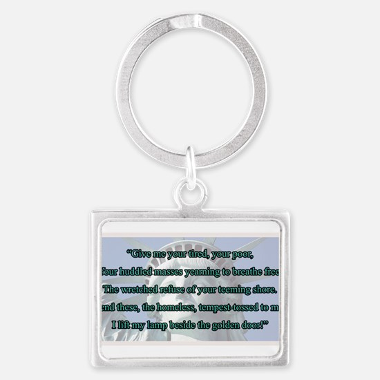 Lady Liberty's Give Me Your Tir Landscape Keychain