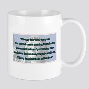 Lady Liberty's Give Me Your Tired, Your Mug