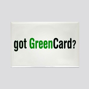got Green Card Rectangle Magnet