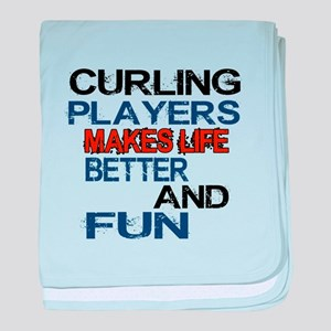 Curling Players Makes Life Better And baby blanket