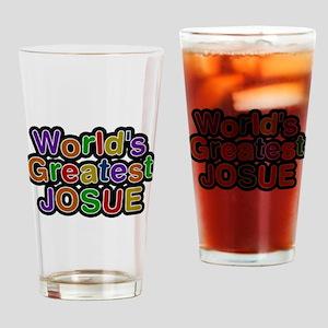 Worlds Greatest Josue Drinking Glass