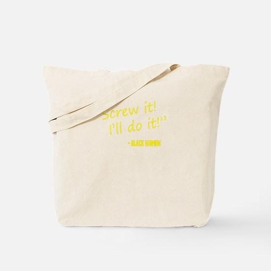 Screw it, I'll do it! - Black Women. Supp Tote Bag