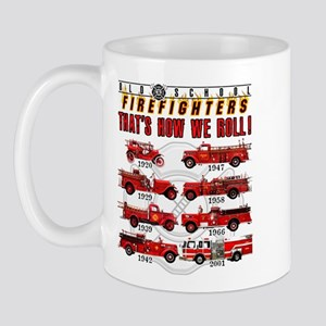 FIREFIGHTERS HOW WE ROLL Mug