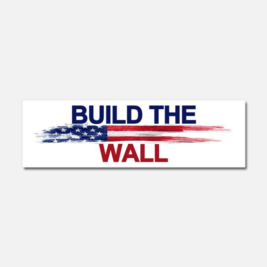 Build The Wall Car Magnet 10 X 3