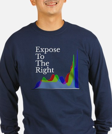 Expose to the Right! Long Sleeve T-Shirt