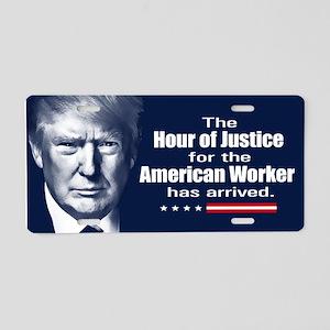 Trump Quote - American Work Aluminum License Plate