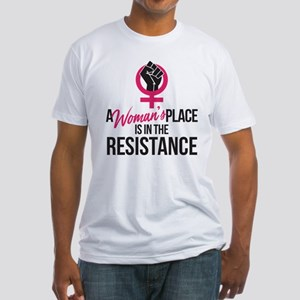 Womans Place in Resistance Fitted T-Shirt