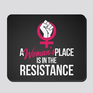 Womans Place in Resistance Mousepad