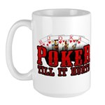 Poker till it Hurts Large Mug