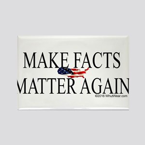 Make Facts Matter Again s Magnets