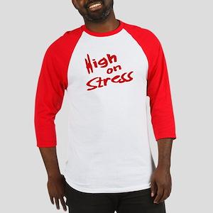 High On Stress - R. O. T. N. Baseball Jersey