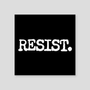 "RESIST. Square Sticker 3"" x 3"""