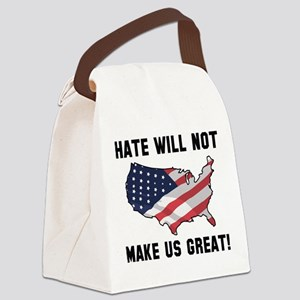 Hate Will Not Make US Great Canvas Lunch Bag