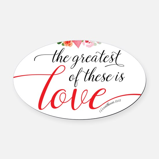 Greatest Love Oval Car Magnet
