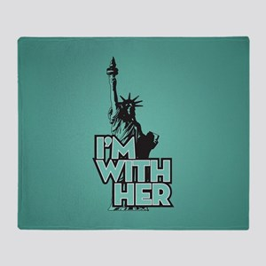 Lady Liberty - Im With Her Throw Blanket
