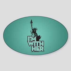 Lady Liberty - Im With Her Sticker (Oval)