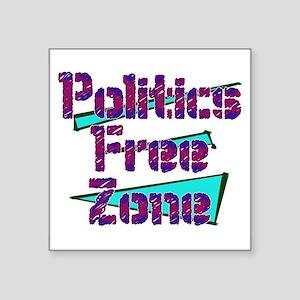 Politics Free Zone Sticker