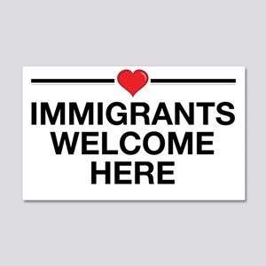 Immigrants Welcome Here 20x12 Wall Decal