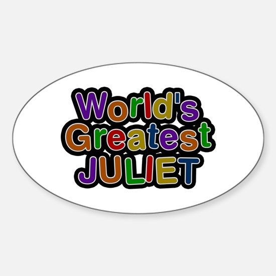 World's Greatest Juliet Oval Decal
