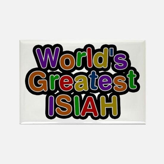 World's Greatest Isiah Rectangle Magnet