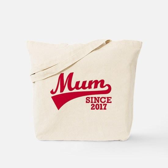Mum 2017 Tote Bag