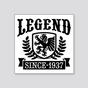 "Legend Since 1937 Square Sticker 3"" x 3"""