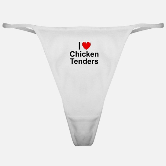 Chicken Tenders Classic Thong