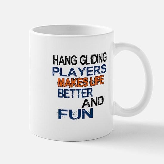 Hang Gliding Players Makes Life Better Mug