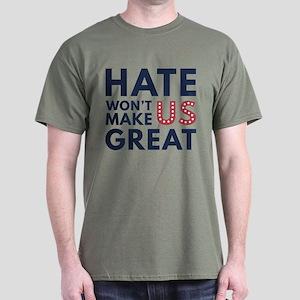 Hate Won't Make US Great Dark T-Shirt
